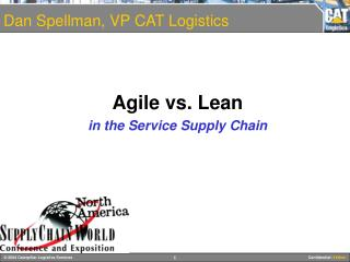 Agile vs. Lean  in the Service Supply Chain