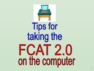 FCAT 2.0