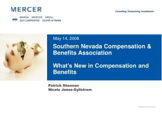 Southern Nevada Compensation & Benefits Association What�s New in Compensation and Benefits