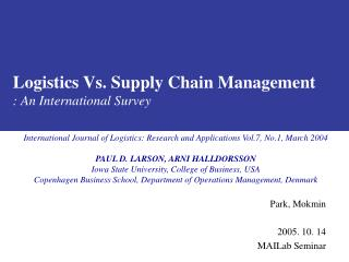 Logistics Vs. Supply Chain Management : An International Survey