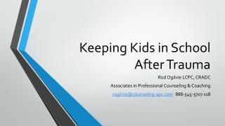Keeping Kids in School After Trauma