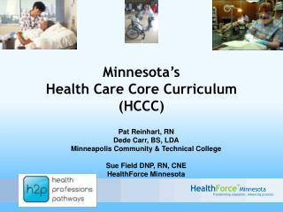 Minnesota's  Health Care Core Curriculum (HCCC)