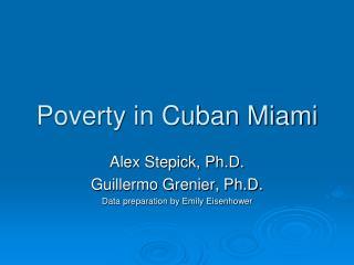 Poverty in Cuban Miami