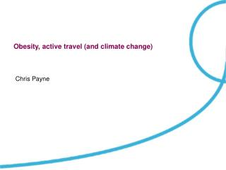 Obesity, active travel (and climate change)
