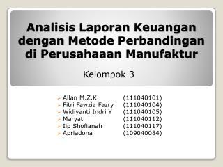 Analisis Laporan Keuangan dengan Metode Perbandingan di Perusahaaan Manufaktur
