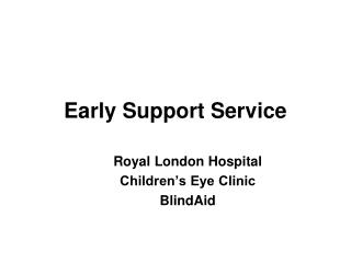 Early Support Service