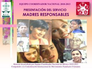 PRESENTACIÓN DEL SERVICIO MADRES RESPONSABLES