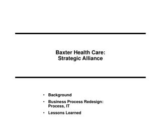 Baxter Health Care:  Strategic Alliance