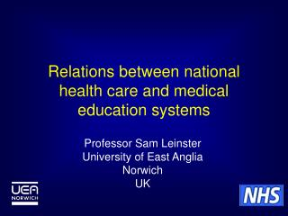 Relations between national health care and medical education systems