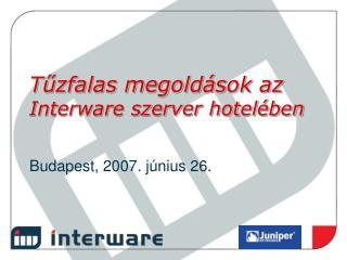 Tűzfalas megoldások az  Interware szerver hotelében