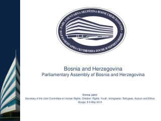 Bosnia and Herzegovina Parliamentary Assembly of  Bosnia and Herzegovina
