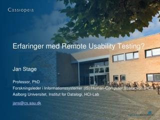 Erfaringer med Remote Usability Testing?
