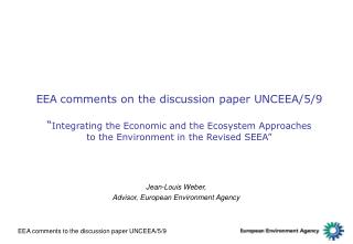 Jean-Louis Weber,  Advisor, European Environment Agency