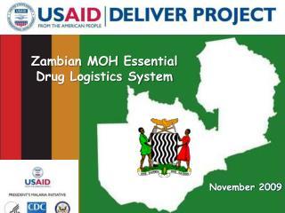 Zambian MOH Essential Drug Logistics System