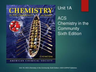 Unit 1A ACS Chemistry in the Community Sixth Edition