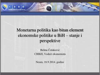 Monetarna politika kao bitan element ekonomske politike u BiH – stanje i perspektive