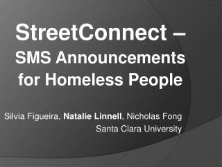 StreetConnect  –  SMS  Announcements  for  Homeless People