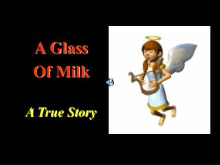 A Glass  Of Milk A True Story
