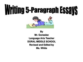By  Mr. Gonzalez Language Arts Teacher  DORAL MIDDLE SCHOOL Revised and Edited by  Ms. White