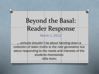 Beyond the Basal: Reader Response