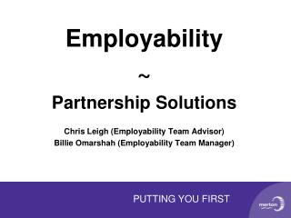 Employability ~ Partnership Solutions Chris Leigh (Employability Team Advisor)