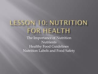 Lesson 10: Nutrition for health