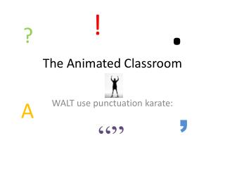 The Animated Classroom