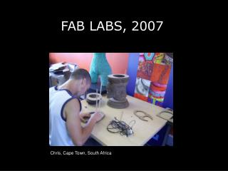 FAB LABS, 2007