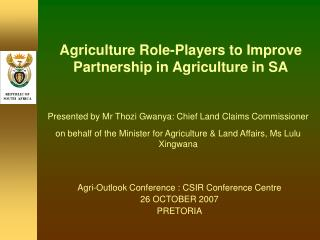 Agriculture Role-Players to Improve Partnership in Agriculture in SA