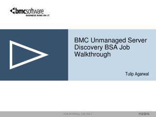 BMC Unmanaged Server Discovery BSA Job Walkthrough