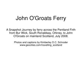 Accessing the John O'Groats Ferry via bus, on South Ronaldsay at Bur Wick.