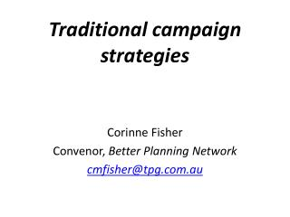 Traditional campaign strategies