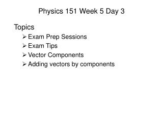 Physics 151 Week 5 Day 3