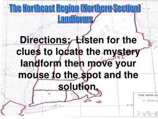 The Northeast Region (Northern Section) Landforms