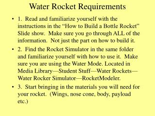 Water Rocket Requirements