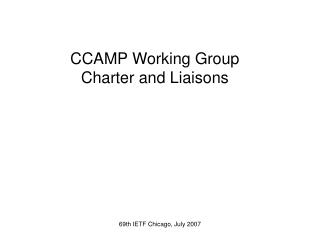 CCAMP Working Group Charter and Liaisons