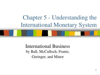 Chapter 5 - Understanding the International Monetary System