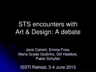 STS encounters with         Art & Design: A debate