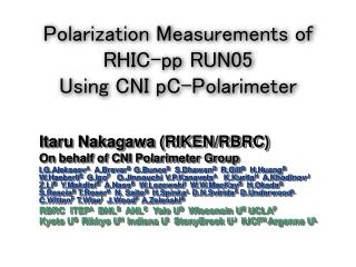 Polarization Measurements of RHIC-pp RUN05  Using CNI pC-Polarimeter