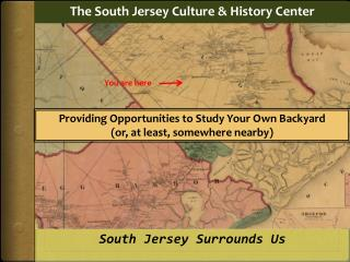 The South Jersey Culture  & History  Center