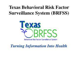 Texas Behavioral Risk Factor Surveillance System (BRFSS)