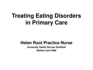 Treating Eating Disorders  in Primary Care