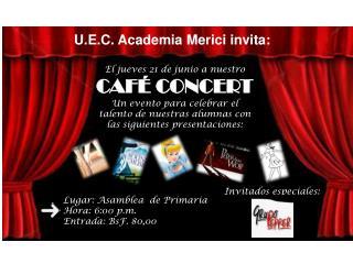 U.E.C. Academia  Merici  invita:
