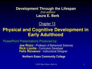 Development Through the Lifespan 2nd edition  Laura E. Berk