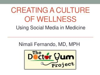 CREATING A CULTURE OF WELLNESS