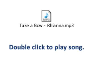 Double click to play song.