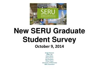 New SERU  Graduate Student Survey October 9,  2014