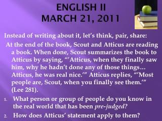 ENGLISH II MARCH 21, 2011