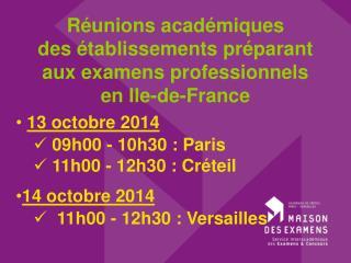 Réunions académiques des établissements préparant aux examens professionnels en Ile-de-France
