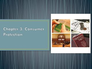 Chapter 3: Consumer Protection